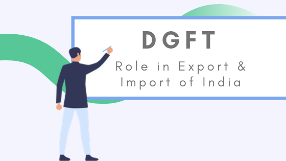 DGFT's Role in Export and Import