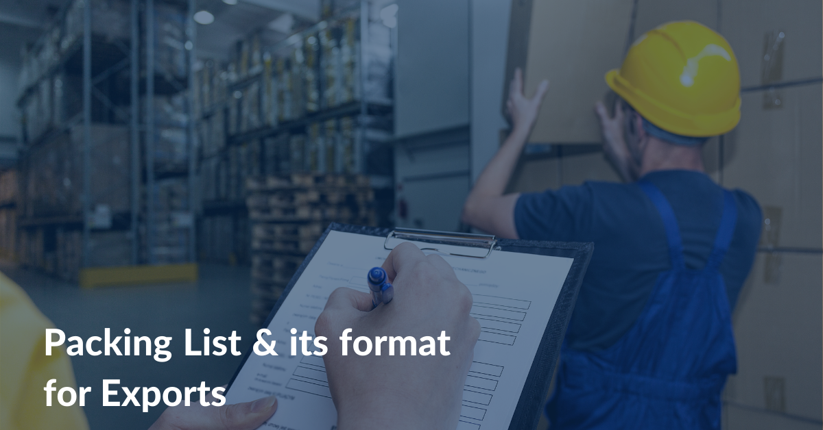 Packing List & its format for Exports
