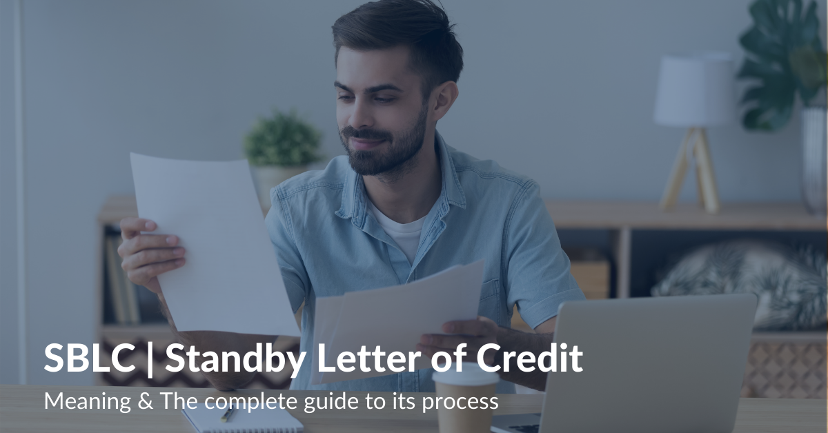 SBLC Standby Letter of Credit Meaning & The complete guide to its process