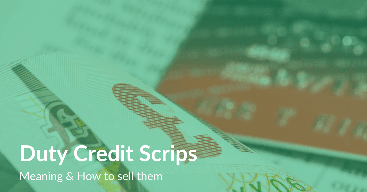 Duty Credit Scrips Meaning & How to sell them