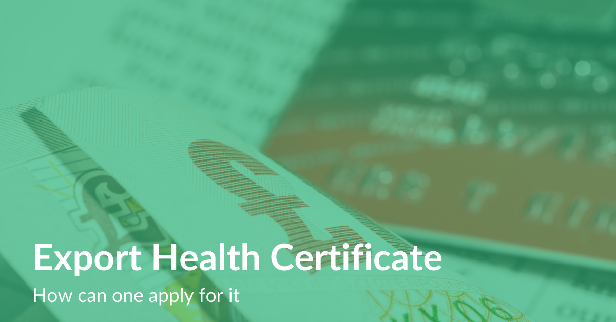 Export Health Certificate How can one apply for it