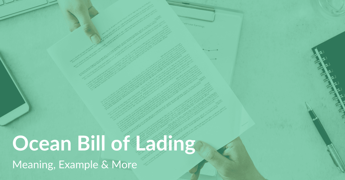 Ocean Bill of Lading Meaning, Example & More