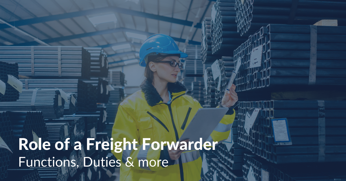 Role of a Freight Forwarder Functions, Duties & more