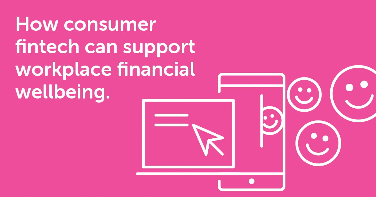 How consumer fintech can support workplace financial wellbeing alt