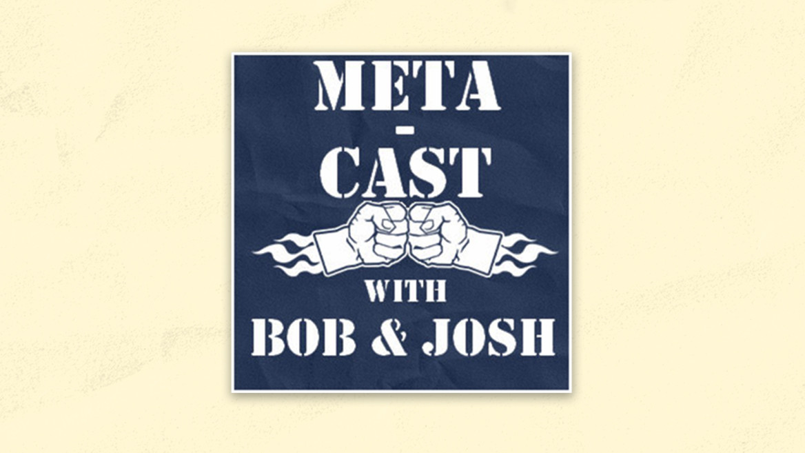 best-product-management-podcasts-meta-cast-with-bob-and-josh@2x