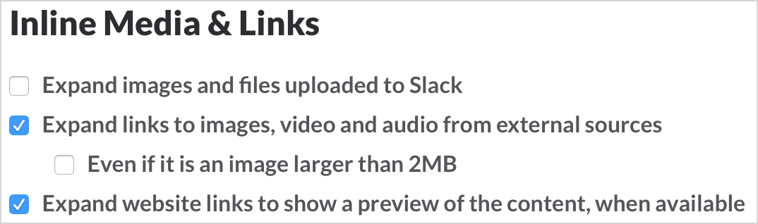 Slack turn on inline media and links