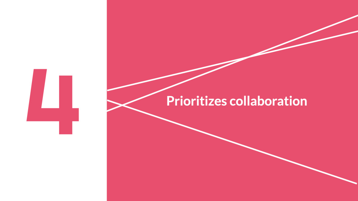 Prioritize collaboration