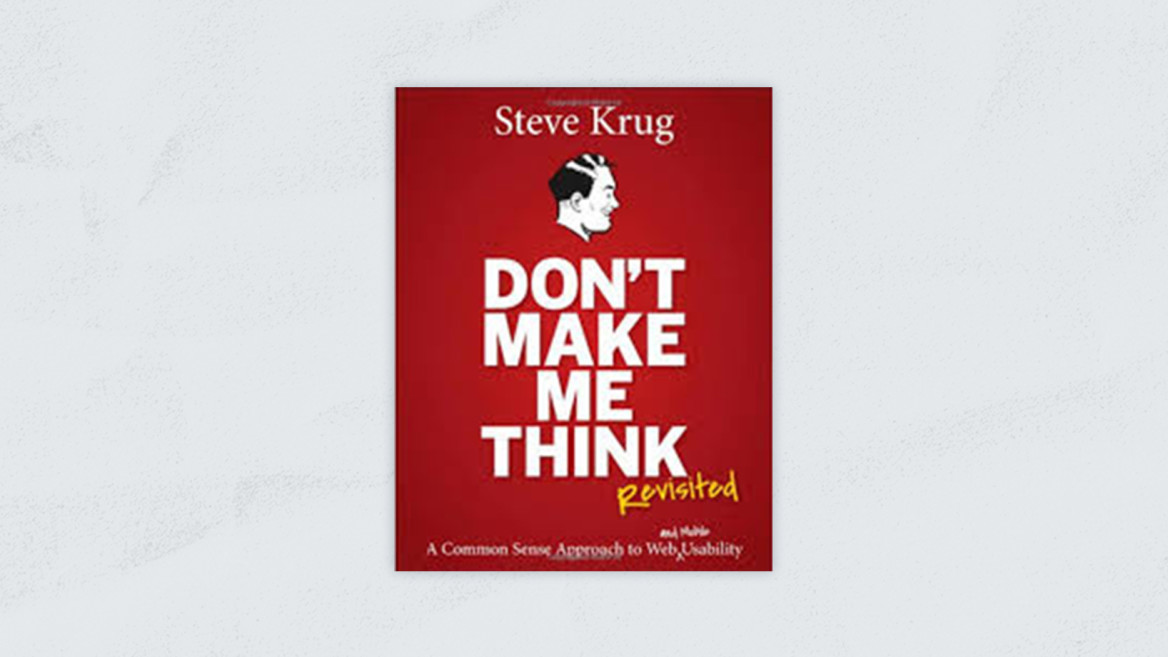 Best Product Managment Books | Don't make me think: A Common Sense Approach to Web Usability