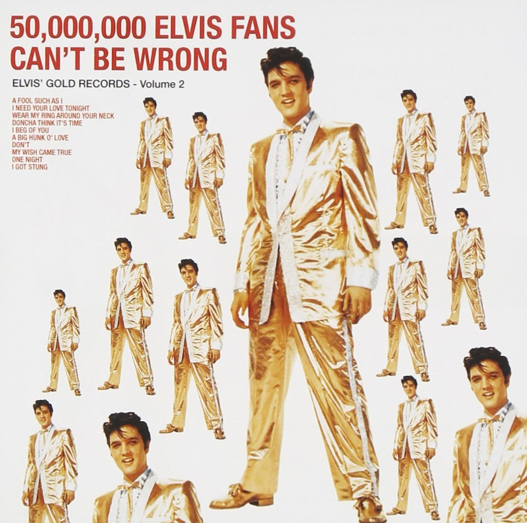 Elvis fans can't be wrong