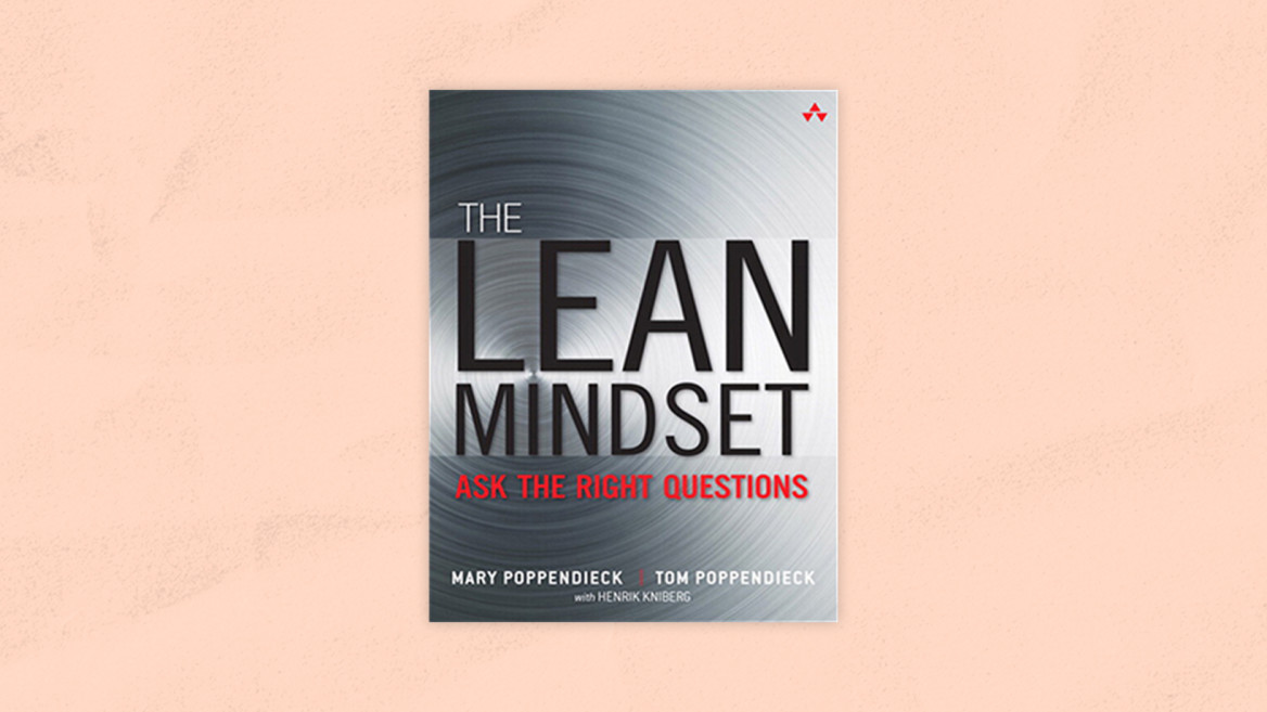 Best Prodcut Management Books | The Lean Mindset: Ask the Right Questions