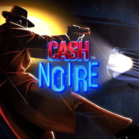 Cash Noire Slot by NetEnt • Casinolytics