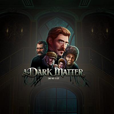 A Dark Matter by Slingshot Studios • Casinolytics