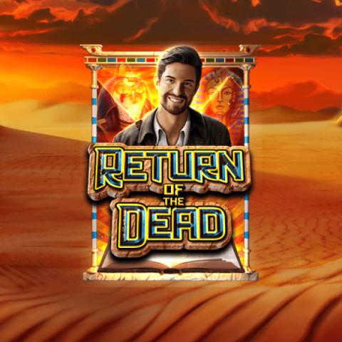 Return of The Dead Slot by Pragmatic Play • Casinolytics