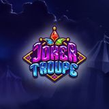 Thumbnail image for Casino Game Joker Troupe by Push Gaming