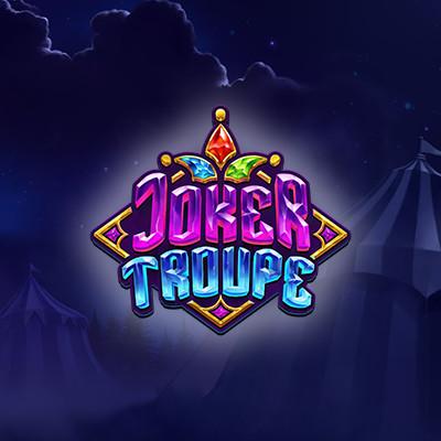 Joker Troupe by Push Gaming • Casinolytics