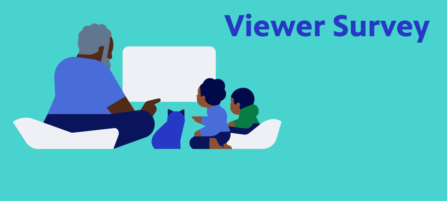 It's time for Austin PBS's Annual Viewer Survey and your feedback is essential!  Its important for us to make sure we're serving our community in the best ways possible. This survey allows us to check in with viewers like you to learn what we're doing right, and where we can improve. We look forward to your insights!