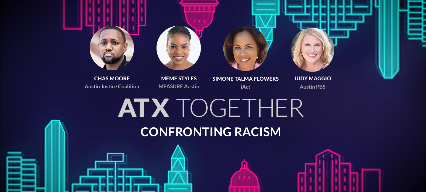 Watch our ATX Together: Confronting Racism discussion. To keep the conversation going, Austin PBS has compiled additional actions and resources. Get the list here