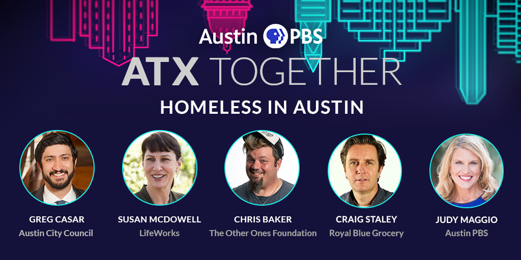 ATX Together: Homeless In Austin