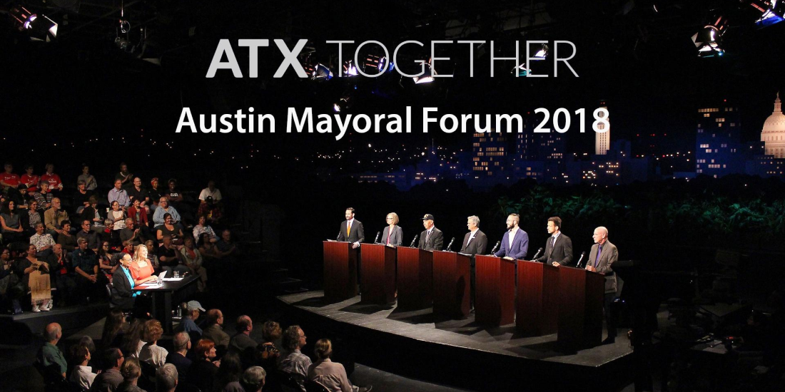 ATX Together Mayoral Forum 2018