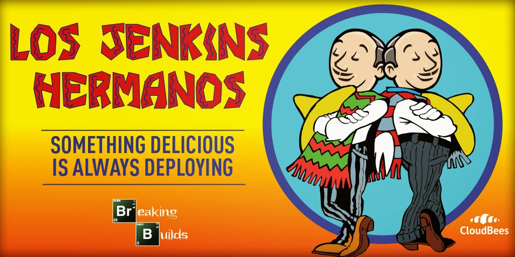 Breaking Builds Los Jenkins Hermanos