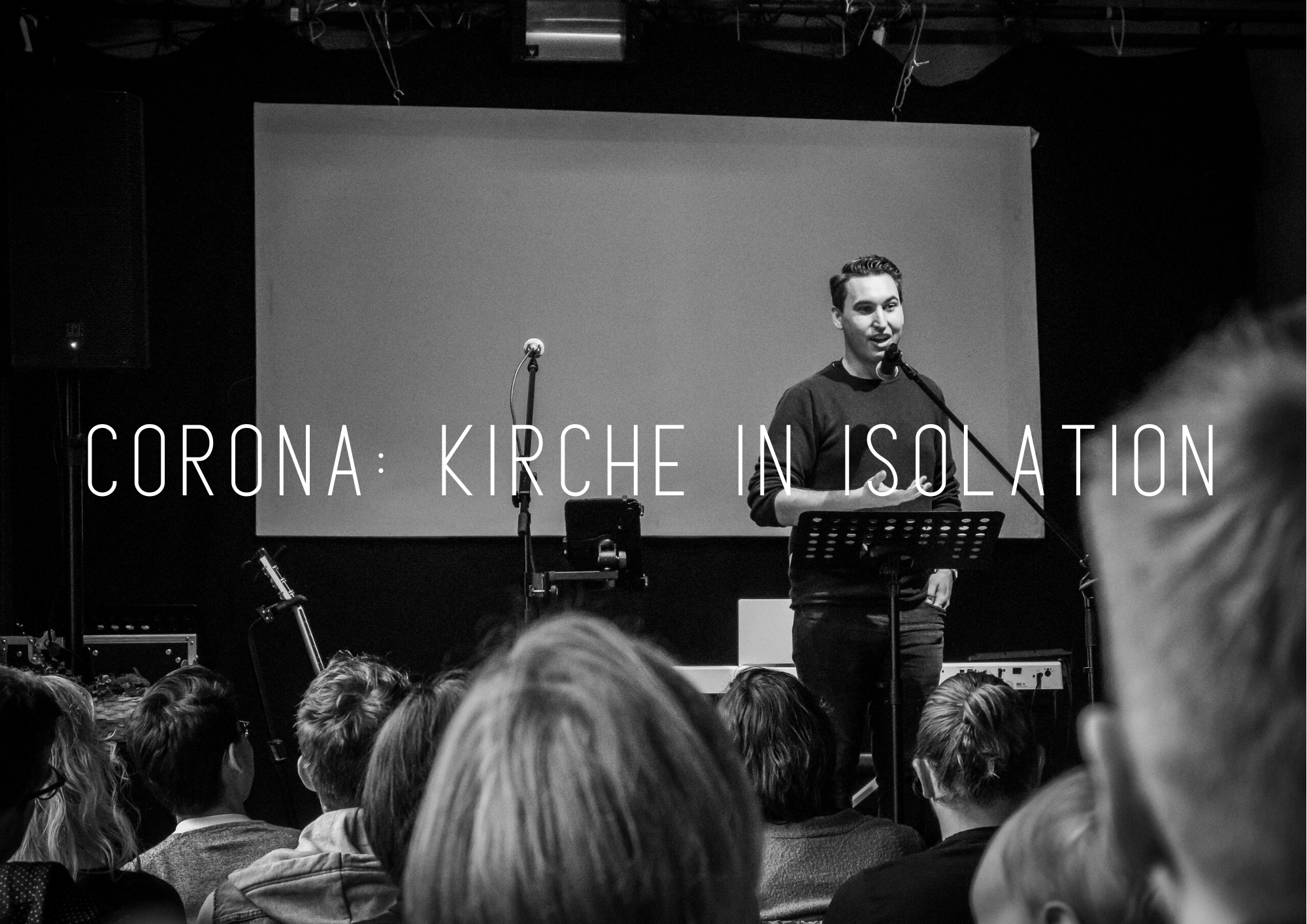 Corona: Kirche in Isolation