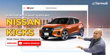 Bongkar mitos mobil super irit Nissan Kicks