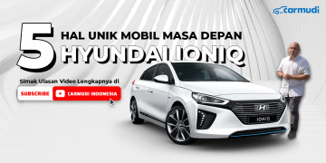 5 hal unik mobil masa depan Hyundai Ioniq