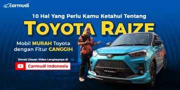 10 hal yang perlu diketahui tentang Toyota Raize