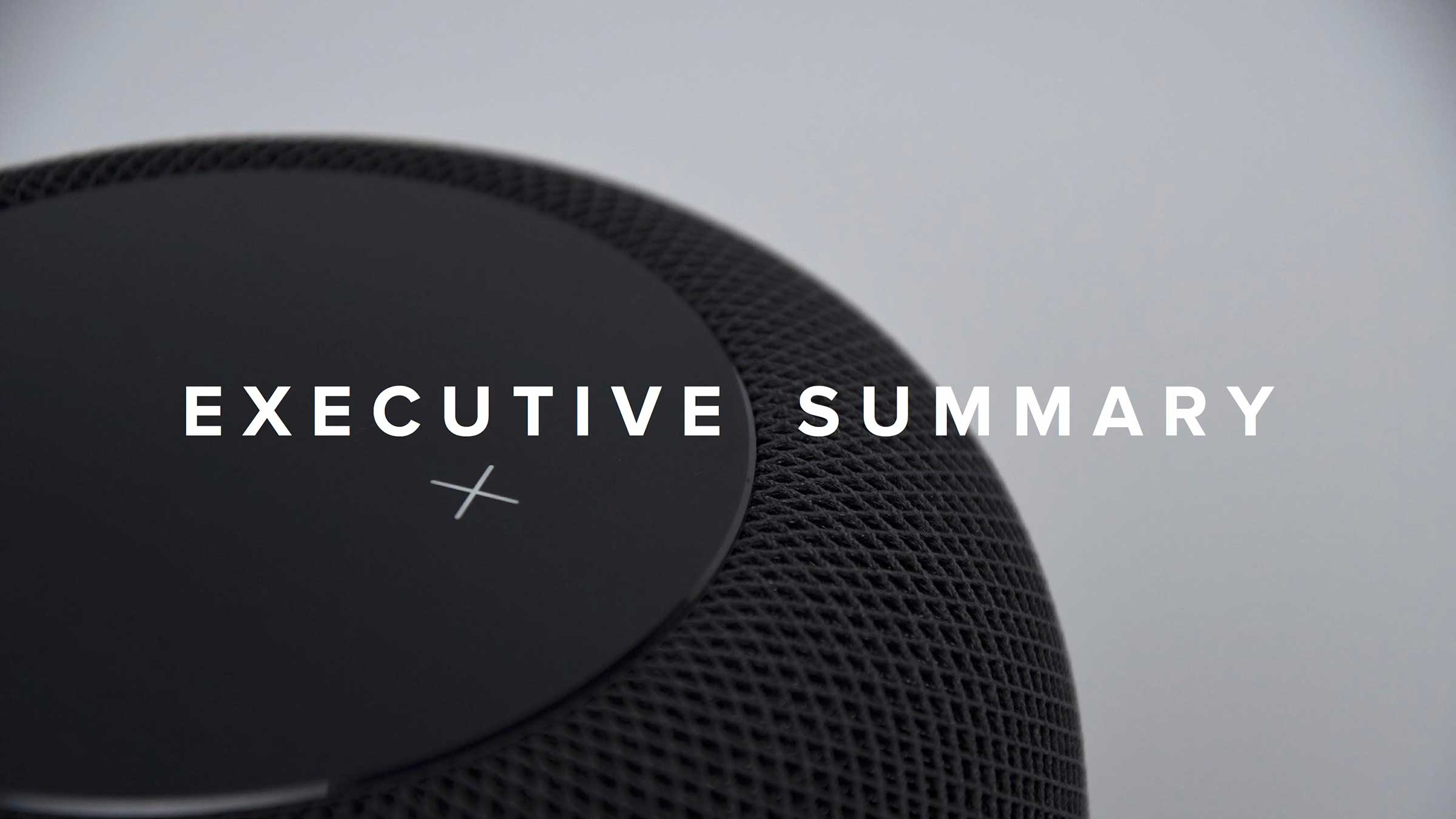 """Executive Summary"" atop a smart speaker."