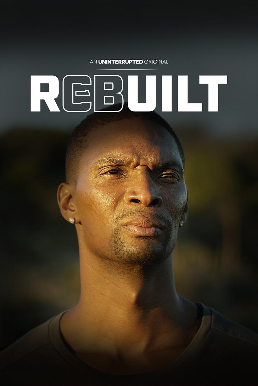 Rebuilt - Chris Bosh