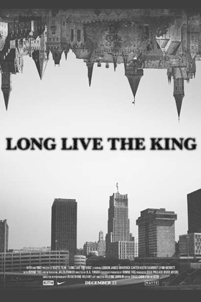 Long Live The King - LeBron James