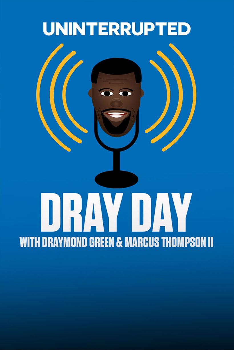 Dray Day Podcast - Draymond Green & Marcus Thompson II