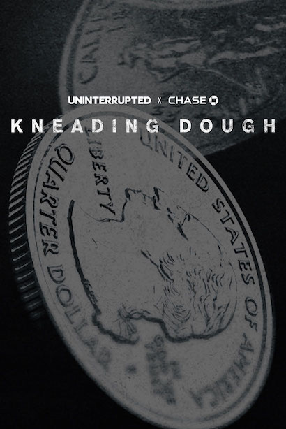 Kneading Dough - Maverick Carter