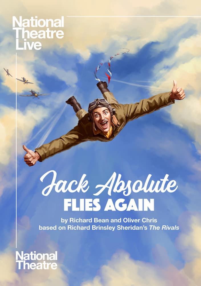 Jack Absolute Flies Again (NT Live)