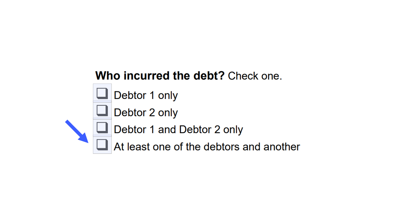 "Check the box next to ""At least one of the debtors and another"""