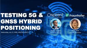 Webinar: Testing 5G and GNSS hybrid positioning