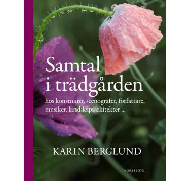 Samtal i trädgården av Karin Berglund.