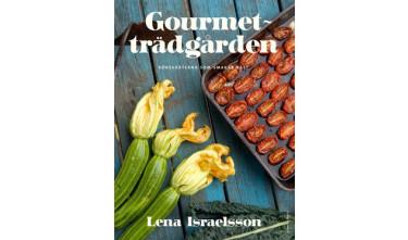 Lena Israelsson nya bok Gourmetträdgården är något för den köksträdgårdsintresserade.