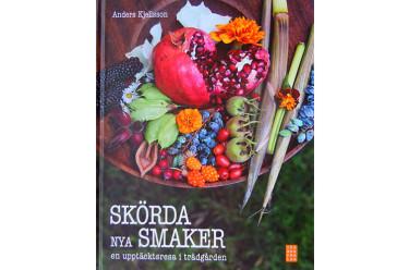 Skörda nya smaker Foto: Sylvia Svensson
