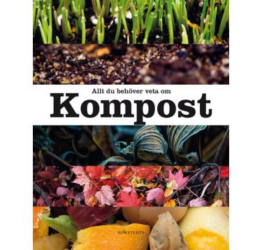 Allt du behöver veta om kompost. Foto: Norstedts