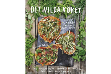 Det vilda köket Foto: Bonnier Fakta