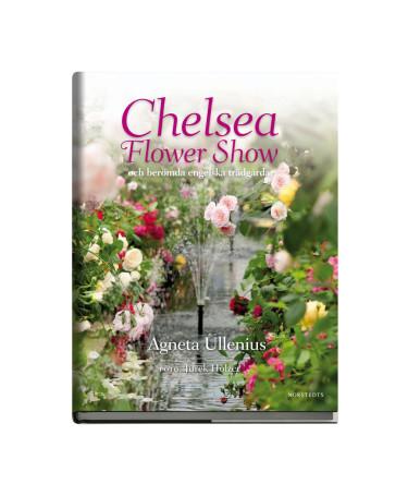 Chelsea Flower Show, skriven av Agneta Ullenius. Foto: Norstedts