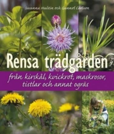 Charmig och informativ bok om ogräs av Susanna Hultin, Gunnel Carlson.