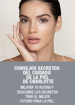 CHARLOTTE'S SECRET SUPERCHARGED SKINCARE TIPS