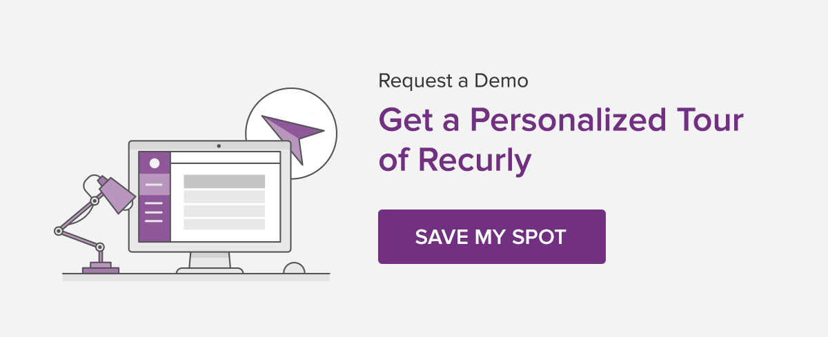 Request A Demo Get a Personalized Tour of Recurly