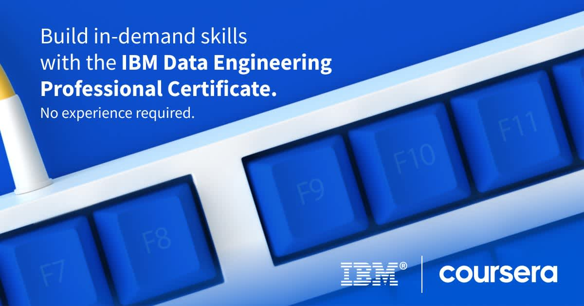 """White text on a blue background that reads """"Build in-demand skills with the IBM Data Engineering Professional Certificate. No experience required."""""""