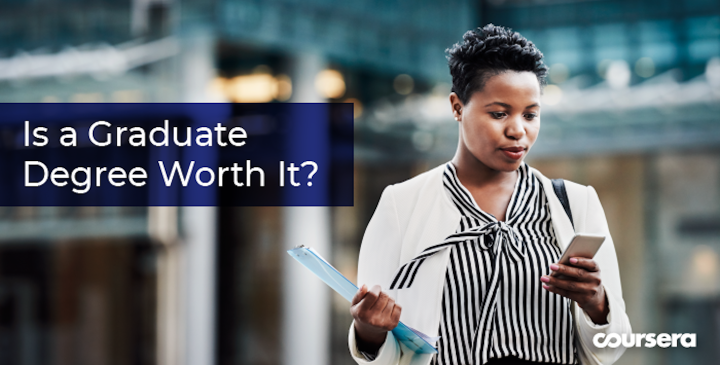 Is a Grad Degree Worth It?