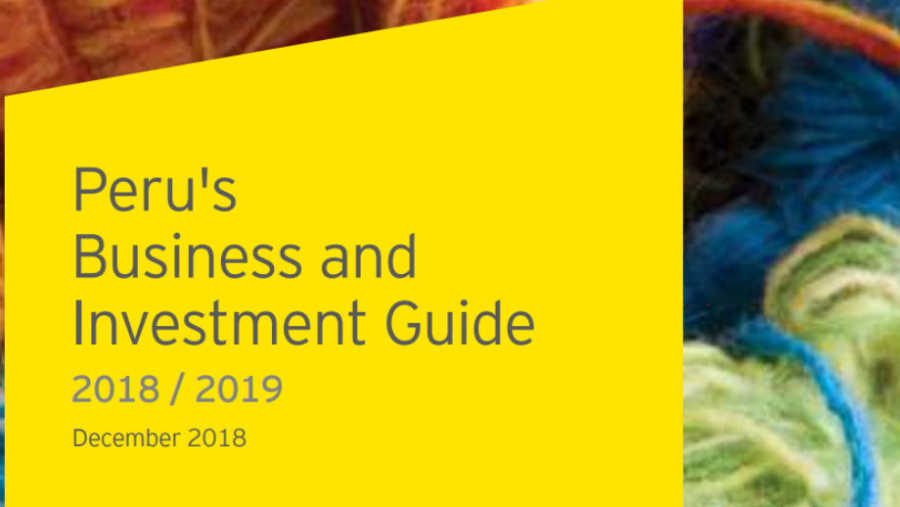 Peru's Business and Investment Guide 2018 - 2019