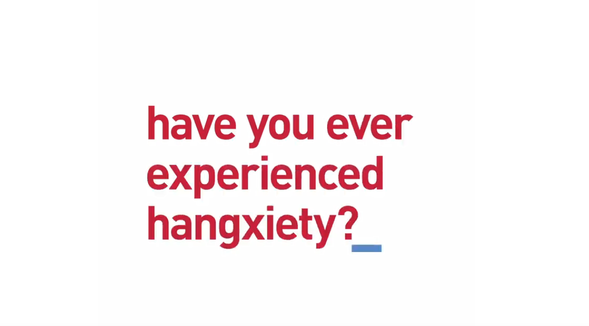 Have you ever experienced hangxiety?