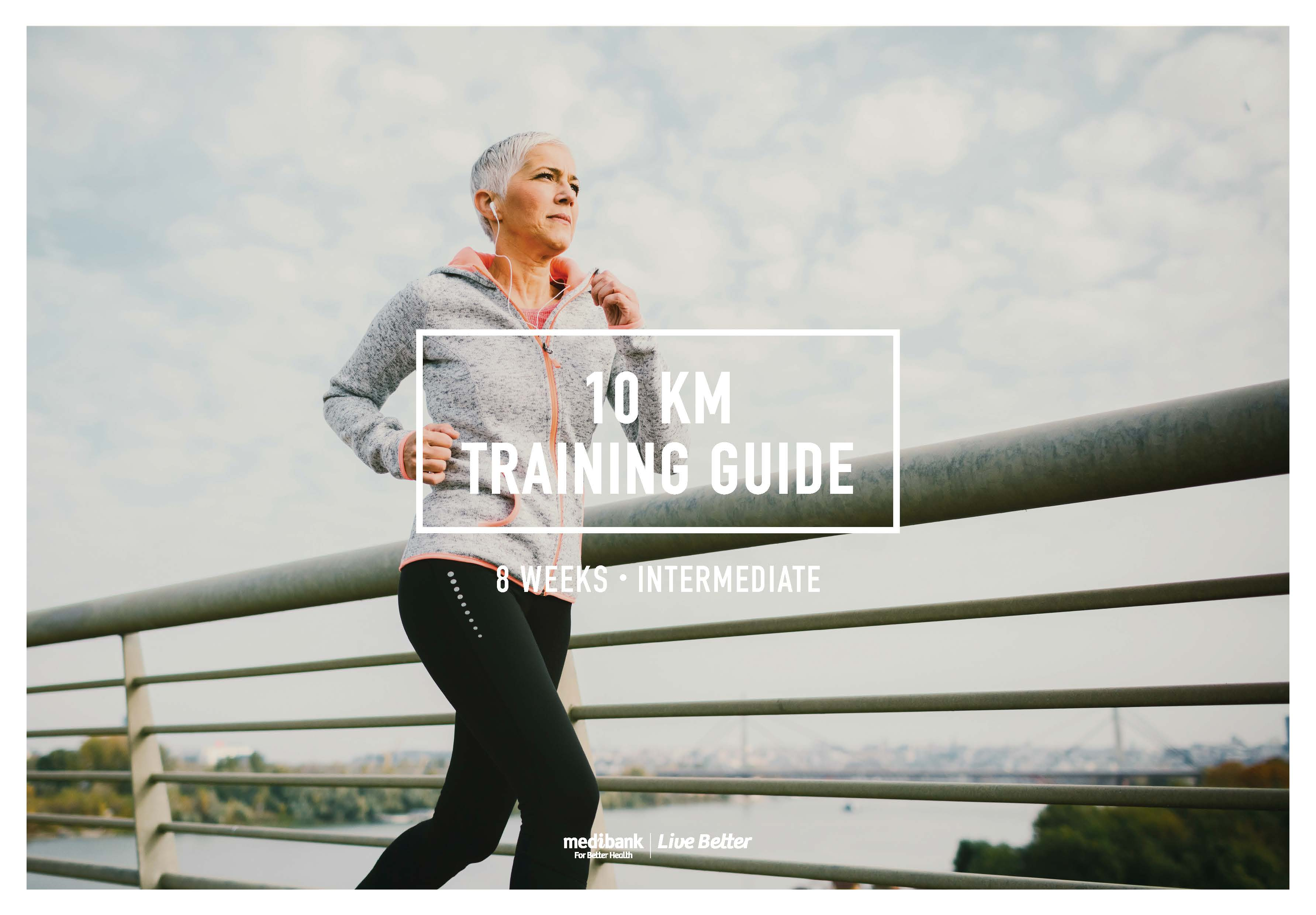 0895df80facd2 10 km Training Guide (Intermediate – 8 Weeks)